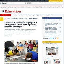 L'éducation nationale se prépare à enseigner la Shoah sans «grands témoins» rescapés