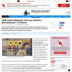 L'Éducation Nationale vend nos enfants à Microsoft pour 13 millions
