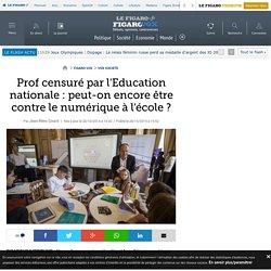 Prof censuré par l'Education nationale : peut-on encore être contre le numérique à l'école ?