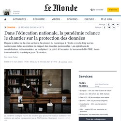 Dans l'éducation nationale, la pandémie relance le chantier sur la protection des données