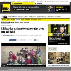 L'Education nationale veut recruter, avec une publicité