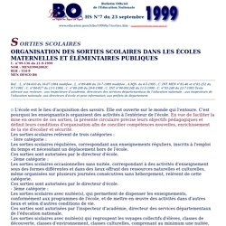 Bulletin Officiel de l'Education Nationale - hors série N°7 du 23 septembre 1999 - sorties scolaires