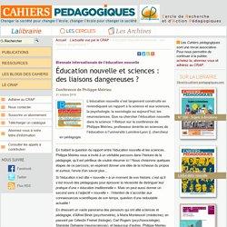 Éducation nouvelle et sciences : des liaisons dangereuses