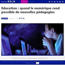 Education : de nouvelles pédagogies grâce au numérique