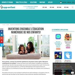 l'éducation numérique de nos enfants