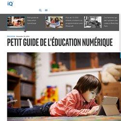 Petit guide de l'éducation numérique - iQ France
