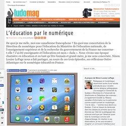 L'éducation par le numérique