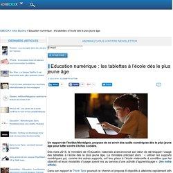 Education numérique : les tablettes à l'école dès le plus jeune âge