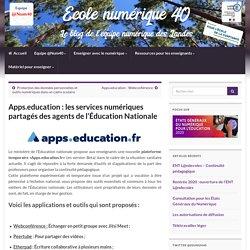 Apps.education : les services numériques partagés des agents de l'Éducation Nationale – Ecole numérique