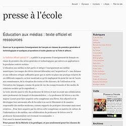 Éducation aux médias : texte officiel et ressources