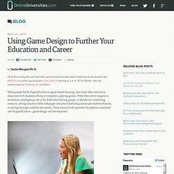 Using Game Design to Further Your Education and Career
