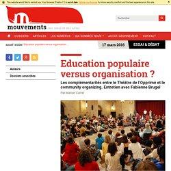 Education populaire versus organisation ?