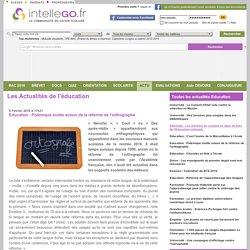 Éducation : Polémique inutile autour de la réforme de l'orthographe