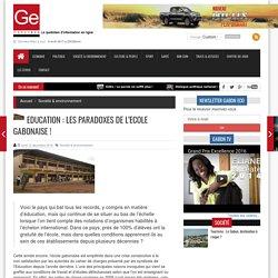 Education : Les paradoxes de l'Ecole gabonaise ! - Gaboneco