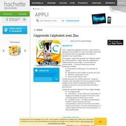 Hachette Education parascolaire - J'apprends l'alphabet avec Zou