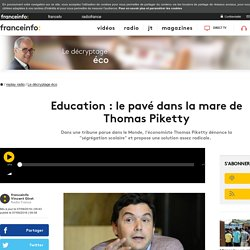 Education : le pavé dans la mare de Thomas Piketty