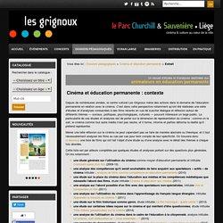 Cinéma et éducation permanente par l'équipe des Grignoux