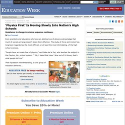 'Physics First' Is Moving Slowly Into Nation's High Schools