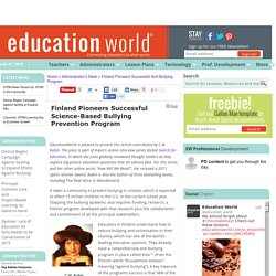 Education World: Finland Pioneers Successful Anti-Bullying Program