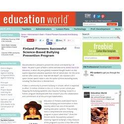 Education World: Finland Pioneers Successful Anti-Bullying Program