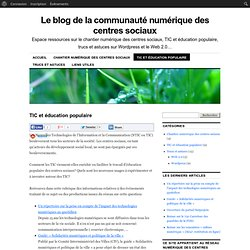 Le blog de la communauté numérique des centres sociaux