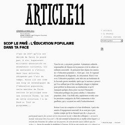 Scop Le Pavé : l'éducation populaire dans ta face