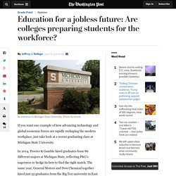 Education for a jobless future: Are colleges preparing students for the workforce?