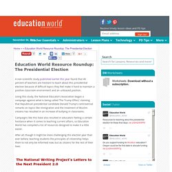Education World Resource Roundup: The Presidential Election