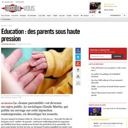 Education : des parents sous haute pression