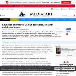 Education prioritaire : CP/CE1 dédoublés, on aurait pu faire autrement