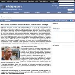 Marc Bablet : Education prioritaire : Sur la note de France Stratégie