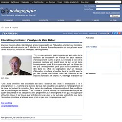 Education prioritaire : L'analyse de Marc Bablet