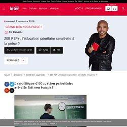 ZEP, REP+, l'éducation prioritaire serait-elle à la peine ?
