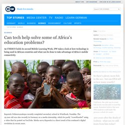 Can tech help solve some of Africa′s education problems?