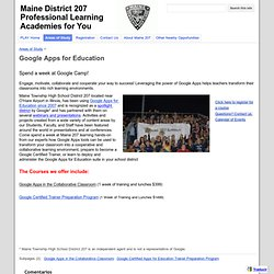 Google Apps for Education - Maine District 207 Professional Learning Academies for You