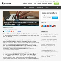 Social Media Education for Medical Professionals, From Hootsuite and Mayo Clinic