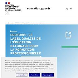 EDUFORM : label qualité de l'Éducation nationale pour la format° professionnelle