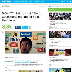 HOW TO: Build a Social Media Education Program for Your Company