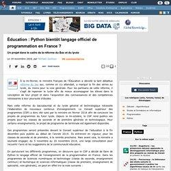 Éducation : Python bientôt langage officiel de programmation en France ? Un projet dans le cadre de la réforme du Bac et du lycée