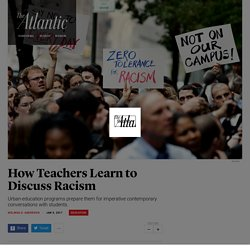 Urban-Education Programs Prepare Teachers to Confront Racism - The Atlantic