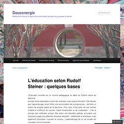 L'éducation selon Rudolf Steiner : quelques bases