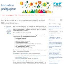 Les communs dans l'éducation, quelques axes proposés au débat (1) Enseigner les communs
