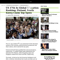 US 17th In Global Education Ranking; Finland, South Korea Claim Top Spots