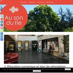 Éducation numérique et plan de refondation de l'école