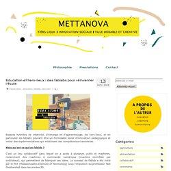 Education et tiers-lieux : des fablabs pour réinventer l'école – Mettanova