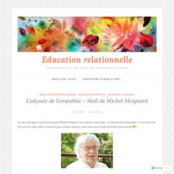 L'odyssée de l'empathie – Mail de Michel Meignant – Education relationnelle