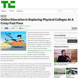 Online Education Is Replacing Physical Colleges At A Crazy Fast Pace