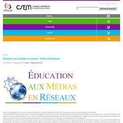 Education aux médias en réseaux - fiches thématiques