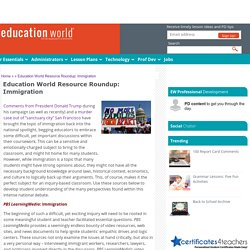 Education World Resource Roundup: Immigration