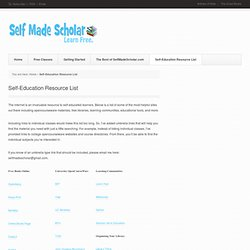 Self-Education Resource List | Self Made Scholar - Free Self Education...
